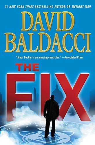 The Fix (Memory Man Series, Bk. 3)