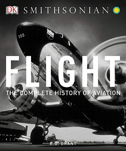 Flight: The Complete History of Aviation (Updated and Revised 2nd Edition)