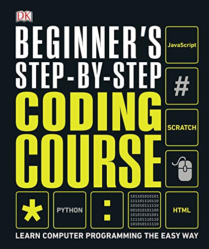 Beginner's Step-by-Step Coding Course - Learn Computer Programming the Easy Way