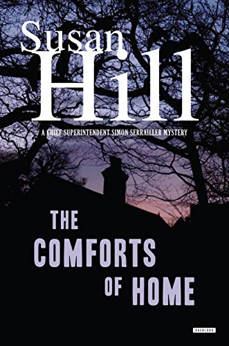 The Comforts of Home (Chief Superintendent Simon Serrailler Mystery, Bk. 9)