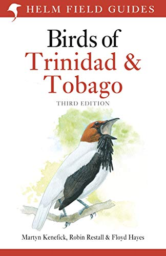 Birds of Trinidad and Tobago (Helm Field Guides, 3rd Edition)