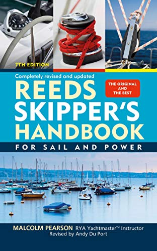 Reeds Skipper's Handbook: For Sail and Power (7th Edition)