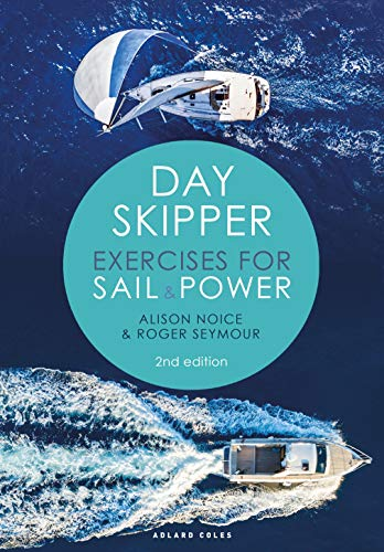 Day Skipper Exercises for Sail and Power (2nd Edition)
