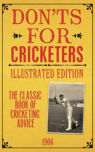 Don'ts for Cricketers: Illustrated Edition