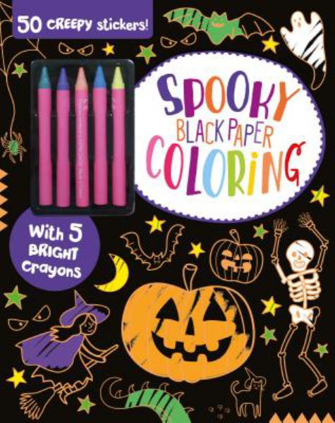 Spooky Black Paper Coloring (50 Creepy Stickers and 5 Bright Crayons)