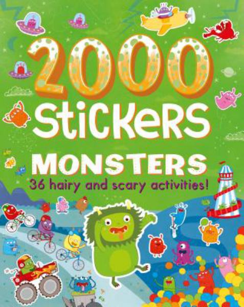 Monsters: 36 Hairy and Scary Activities! (2000 Stickers)