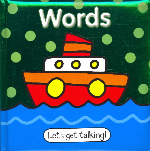 Words (Let's Get Talking!)