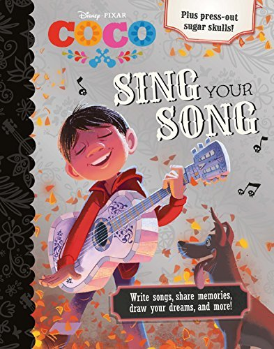 Sing Your Songs (Disney/Pixar Coco)