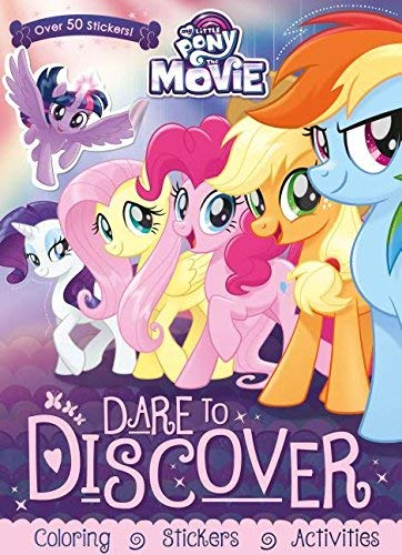 Dare to Discover Coloring & Activity Book (My Little Pony The Movie)
