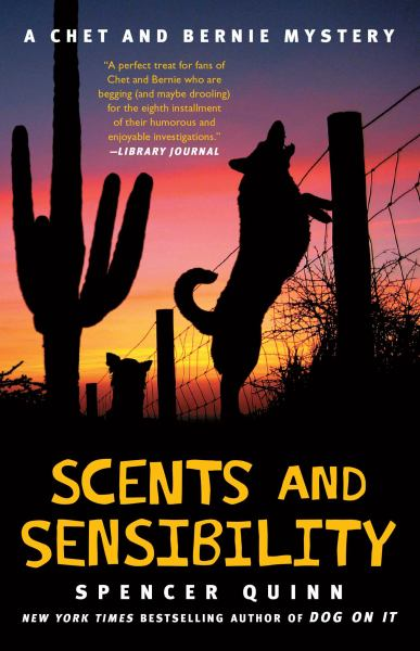 Scents and Sensibility (The Chet and Bernie Mystery,  Bk. 8)