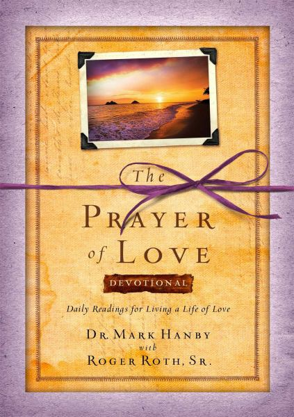 The Prayer of Love: Devotional
