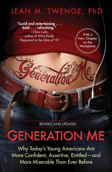 Generation Me (Revised and Updated)