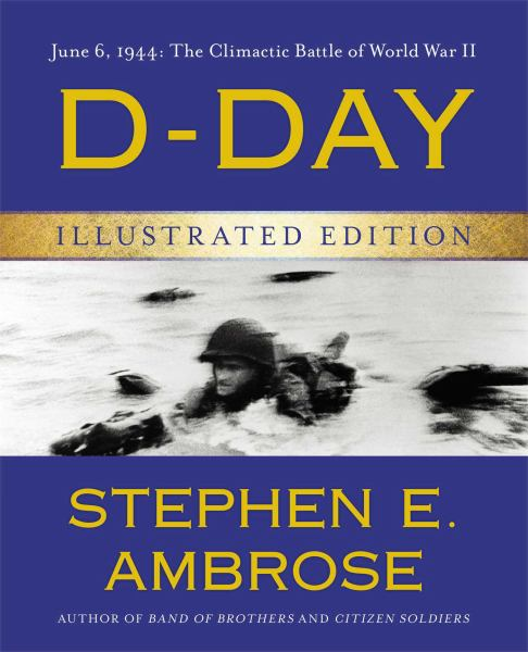 D-Day (Illustrated Edition)