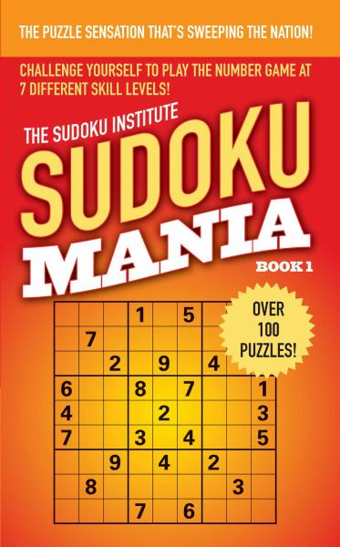 Sudoku Mania (The Sudoku Institute Bk.1)