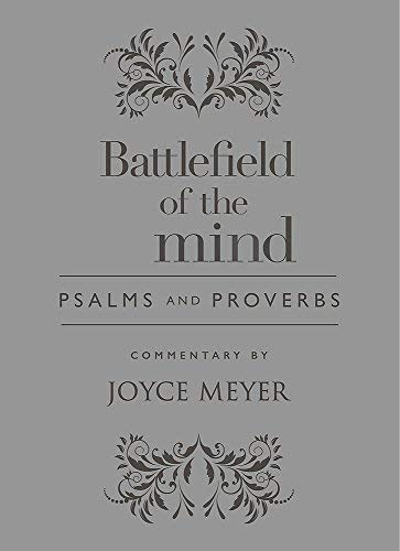 Battlefield of the Mind: Psalms and Proverbs