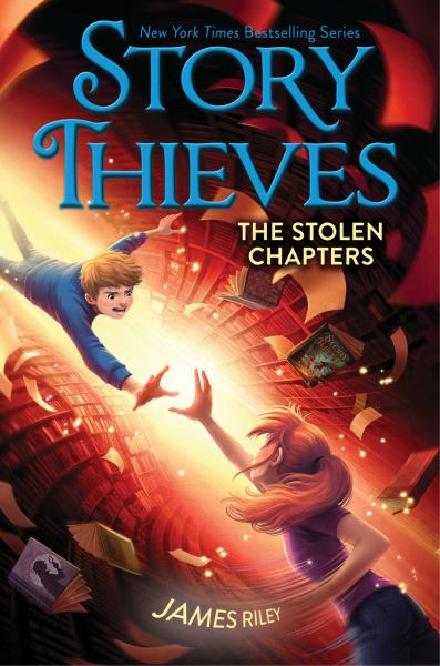 The Stolen Chapters (Story Thieves, Bk. 2)