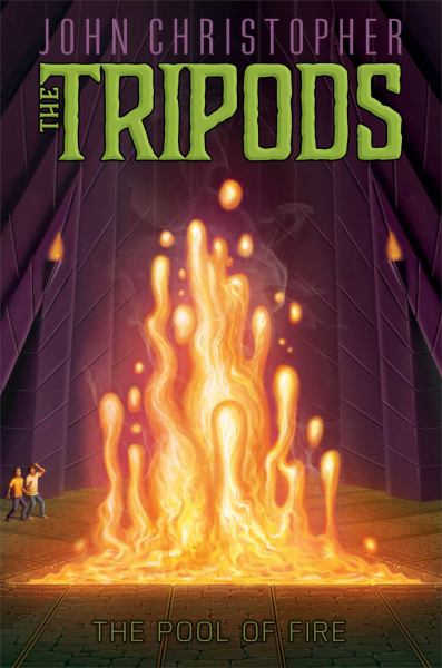 The Pool of Fire (The Tripods, Bk. 3)