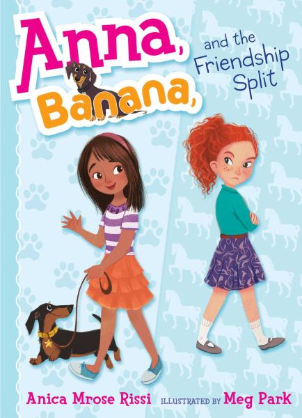 Anna, Banana, and the Friendship Split (Anna Banana, Bk. 1)