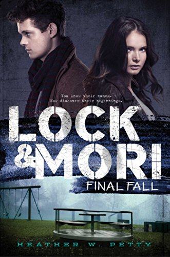Final Fall (Lock & Mori)