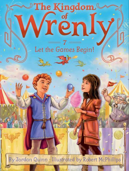 Let the Games Begin! (The Kingdom of Wrenly, Bk.7)