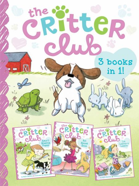 The Critter Club (Amy and the Missing Puppy/All About Ellie/Liz Learns a Lesson)