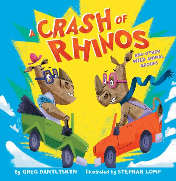 A Crash of Rhinos And Other Wild Animal Groups