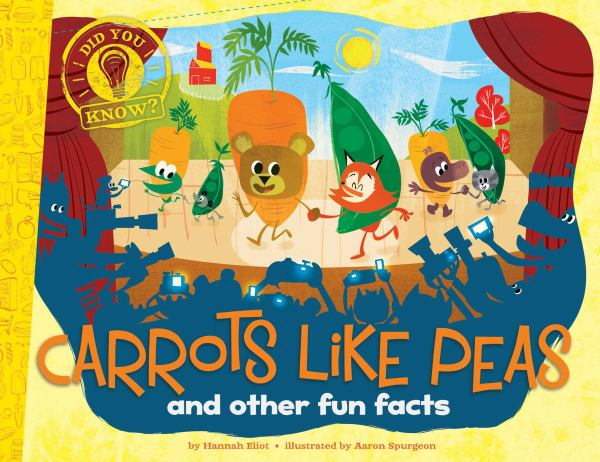 Carrots Like Peas: and Other Fun Facts (Did You Know?)