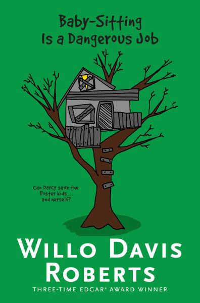 Baby-Sitting Is a Dangerous Job (Willo Davis Roberts Mysteries)