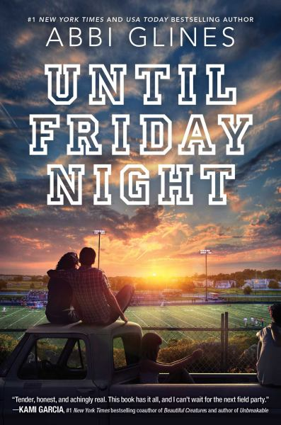 Until Friday Night (A Field Party Novel)