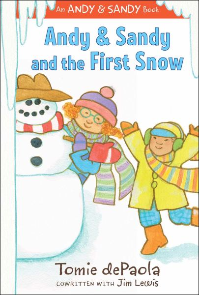 Andy & Sandy and the First Snow (An Andy & Sandy Book)