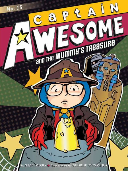 Captain Awesome and the Mummy's Treasure (Captain Awesome, Bk. 15)