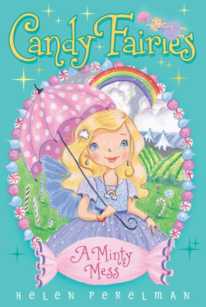 A Minty Mess (Candy Fairies)