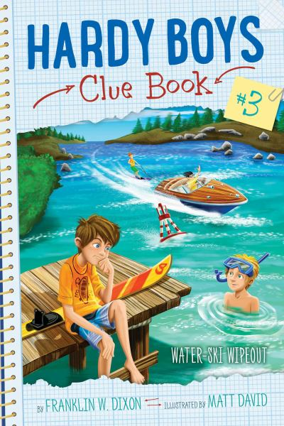 Water-Ski Wipeout (Hardy Boys Clue Bk. 3)