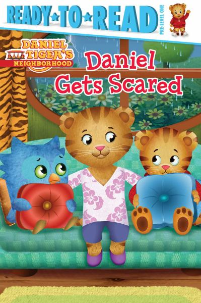 Daniel Gets Scared (Daniel Tiger's Neighborhood, Reay-to-Read, Pre-Level One)