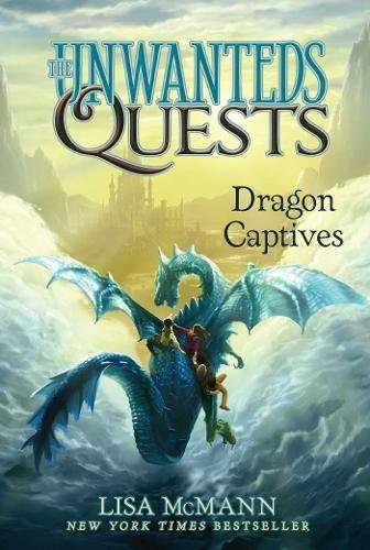 Dragon Captives (The Unwanteds Quests, Bk. 1)