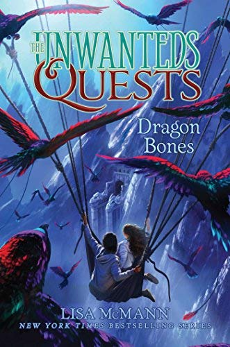 Dragon Bones (The Unwanteds Quests, Bk. 2)