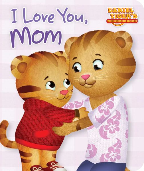 I Love You, Mom (Daniel Tiger's Neighborhood)