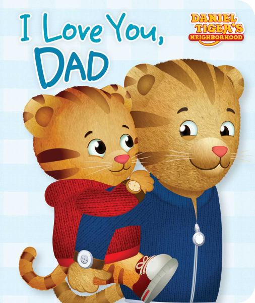 I Love You, Dad (Daniel Tiger's Neighborhood)