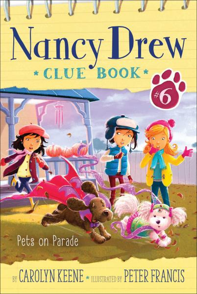 Pets on Parade (Nancy Drew Clue Bk. 6)