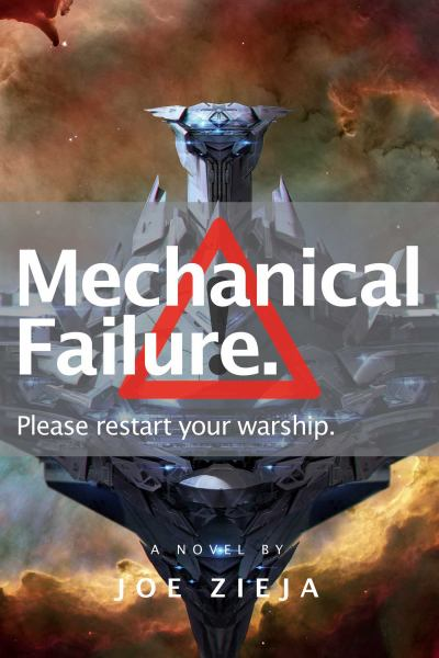 Mechanical Failure (Epic Failure, Bk. 1)