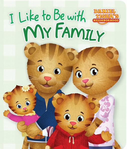 I Like to Be with My Family (Daniel Tiger's Neighborhood)