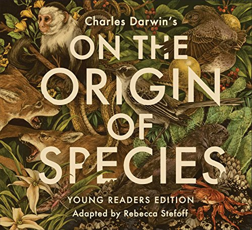 On the Origin of Species (Young Readers Edition)