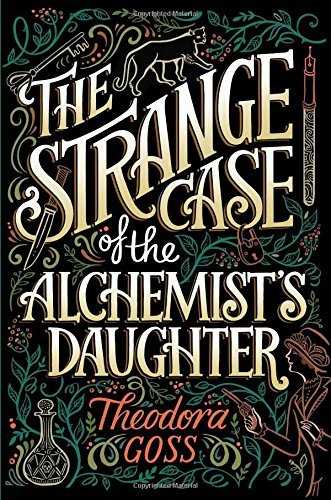 The Strange Case of the Alchemist's Daughter (The Extraordinary Adventures of the Athena Club, Bk. 1)