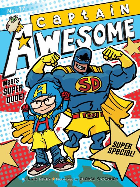 Captain Awesome Meets Super Dude! (Super Special, Bk. 17)