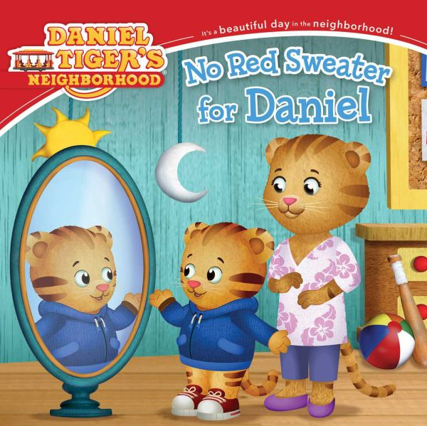 No Red Sweater for Daniel (Daniel Tiger's Neighborhood)