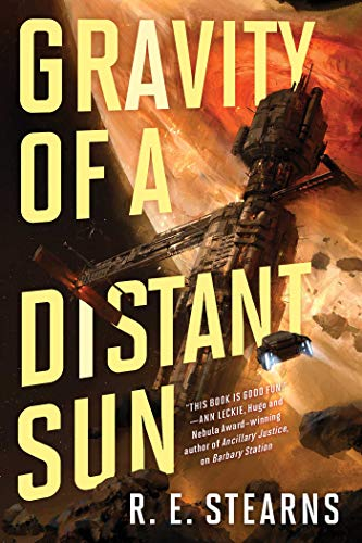 Gravity of a Distant Sun (Shieldrunner Pirates, Bk.3)