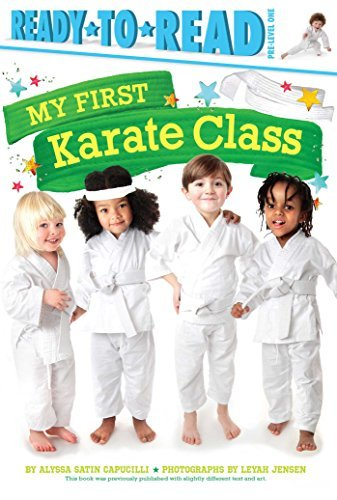My First Karate Class (Ready-to-Read, Pre-Level 1)