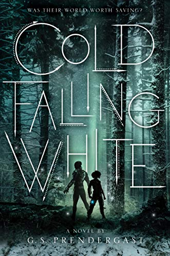 Cold Falling White (The Nahx Invasions, Bk. 2)