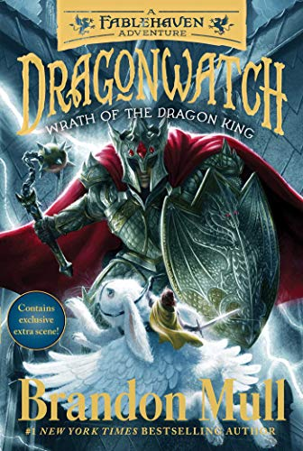 Wrath of the Dragon King: A Fablehaven Adventure (Dragonwatch, Bk. 2)