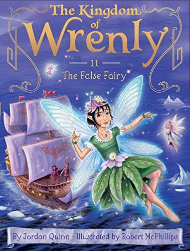 The False Fairy (The Kingdom of Wrenly, Bk. 11)